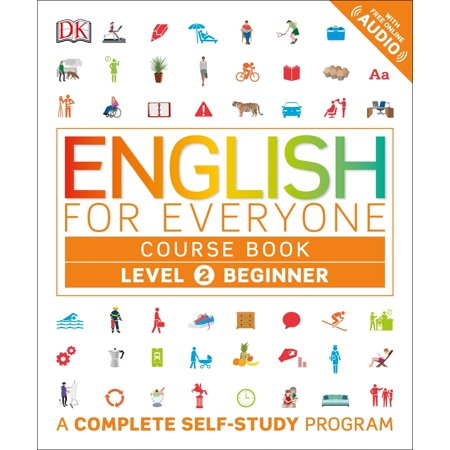 English for Everyone: Level 2: Beginner, Course Book : A Complete Self-Study