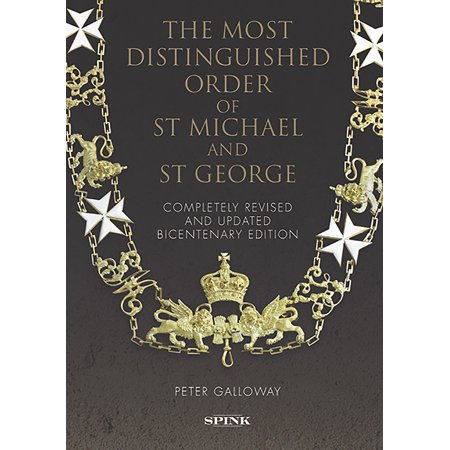 The Most Distinguished Order of St Michael and St