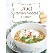 200 Ramen Noodle Dishes