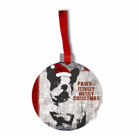 pawsitively merry christmas french bulldog puppy round shaped flat hardboard christmas holiday ornament - Merry Christmas French