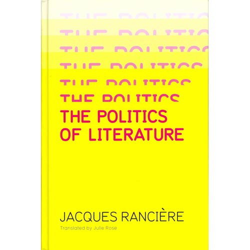 Politics of Literature by Jacques Ranci?re