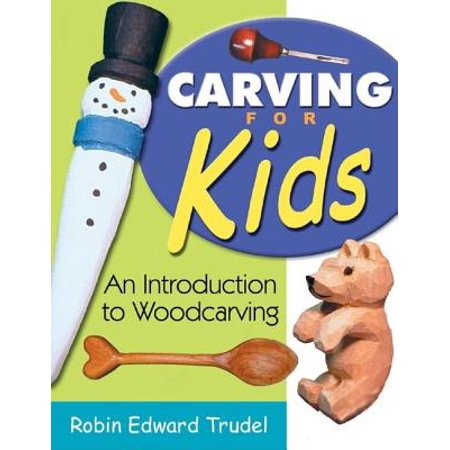 Carving for Kids : An Introduction to Woodcarving - Pumpkin Carving Ideas For Couples