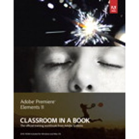Adobe Premiere Elements 11 Classroom in a Book - eBook
