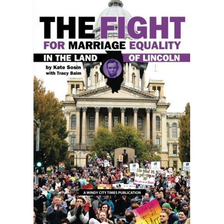 The Fight For Marriage Equality In The Land Of Lincoln