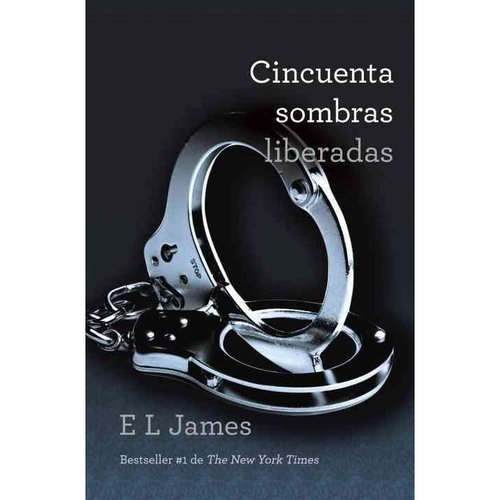 Cincuenta sombras liberadas/ Fifty shadows released