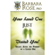 Your Loved One Just Visited You! (Solace After the Passing of a Loved One) (Paperback)