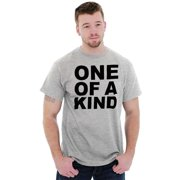 Sassy Short Sleeve T-Shirt Tees Tshirts One Of A Kind Funny Positive Sarcastic Gift
