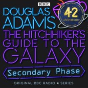 Hitchhiker's Guide To The Galaxy, The Secondary Phase Special - Audiobook