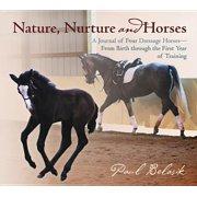 Nature, Nurture and Horses - eBook
