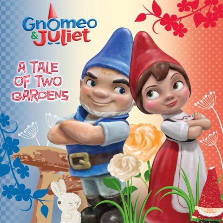 Juliets Garden (Gnomeo and Juliet: A Tale of Two Gardens - eBook)