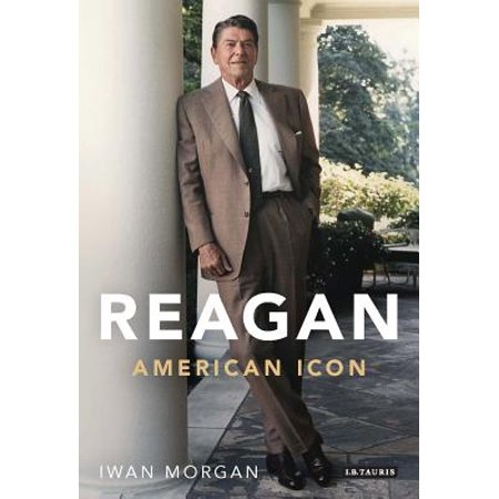Reagan : American Icon (American Icon)