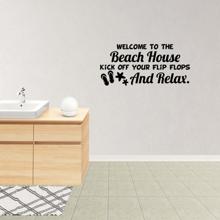 Wall Decal Quote Welcome To The Beach House Kick Off Your Flip Flops And Relax Flip Flops Lettering Sticker Decor Words JP938 - Flip Flop Decals