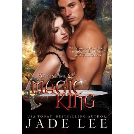 A Magic King (The Jade Lee Romantic Fantasies, Book 3) - - King Jaffe