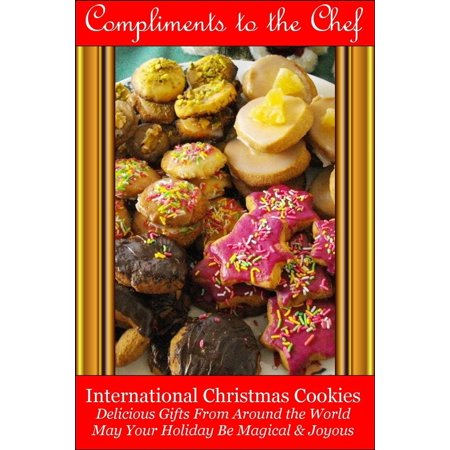 International Christmas Cookies: Delicious Gifts From Around the World -