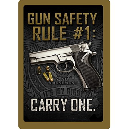 Gun Safety Rule #1: Carry One 2nd Amendment Metal Sign Indoor Outdoor