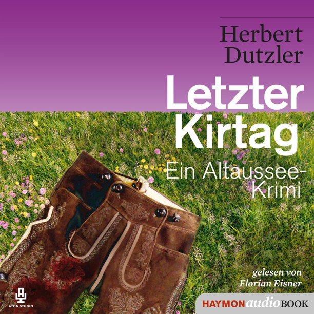 Letzter Kirtag - Audiobook
