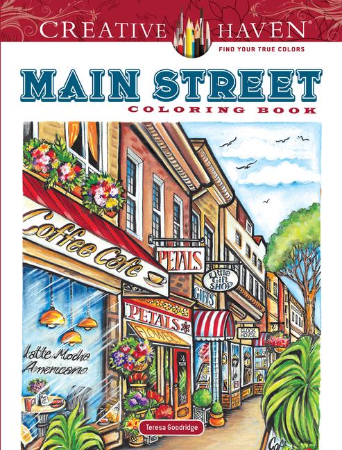 Creative Haven Coloring Books: Creative Haven Main Street Coloring Book  (Paperback) - Walmart.com - Walmart.com