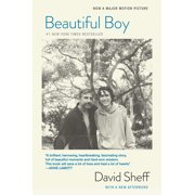 Beautiful Boy (Tie-In) : A Father's Journey Through His Son's Addiction