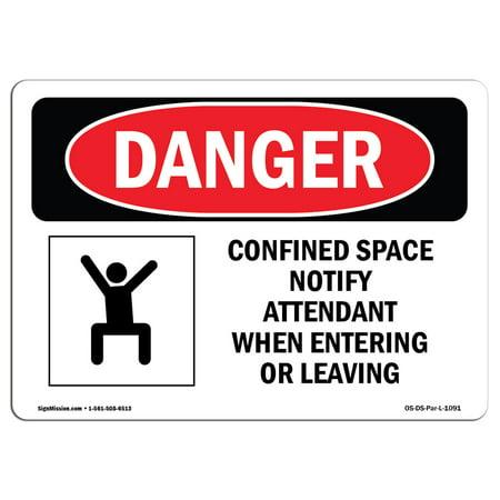 Wedding Attendants (OSHA Danger Sign - Confined Space Notify Attendant 5