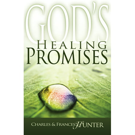 God's Healing Promises (Charles And Frances Hunter Handbook For Healing)