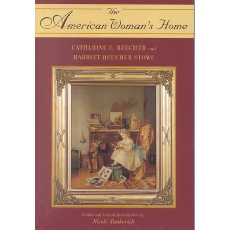 The American Womans Home