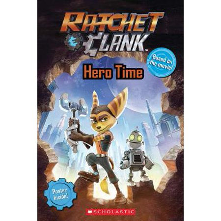 Ratchet and Clank: Hero Time (the Movie Reader) (Ratchet And Clank A Crack In Time Planets)