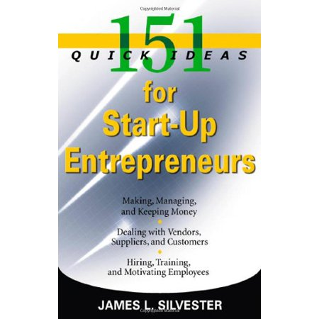 Quick Cosplay Ideas (151 Quick Ideas for Start-Up Entrepreneurs [Paperback] Silvester, James)