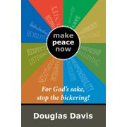 For God'S Sake, Stop the Bickering! - eBook