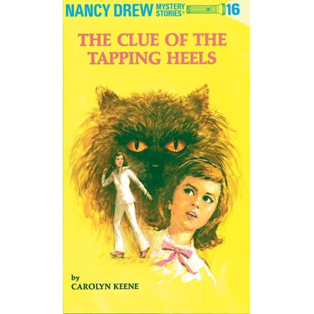 Nancy Drew 16: the Clue of the Tapping Heels