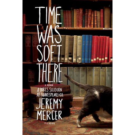 Time Was Soft There  A Paris Sojourn At Shakespeare   Co