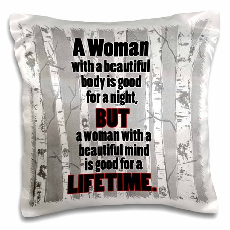 3dRose A woman with a beautiful body is good for a night,� True love quotes. - Pillow Case, 16 by 16-inch (Quotes Pillowcase)