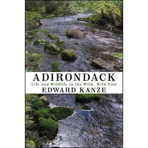 Adirondack: Life and Wildlife in the Wild, Wild East