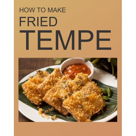 FRIED TEMPE - eBook (Stores In Tempe Marketplace)