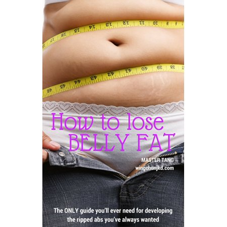 How to get rid of Belly Fat - eBook