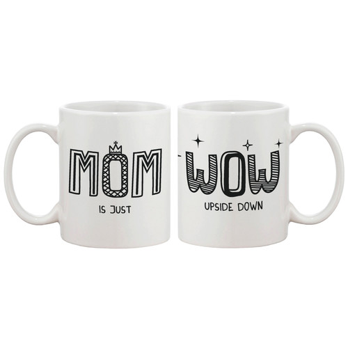 Image of 365 Printing Inc Mom is Just Wow Coffee Mug