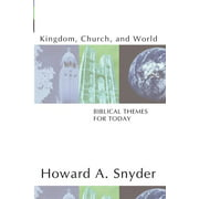 Kingdom, Church, and World: Biblical Themes for Today (Paperback)
