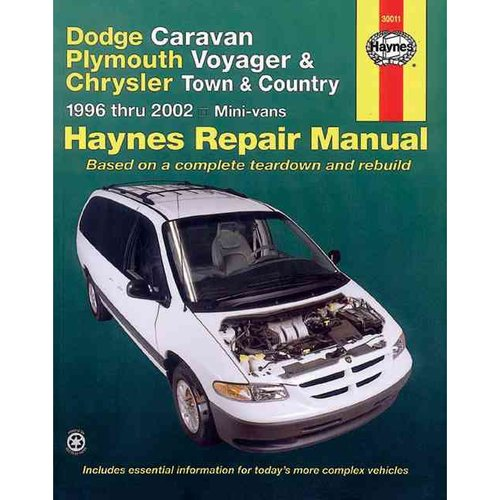 Dodge Caravan, Plymouth Voyager and Chrysler Town and Country Automotive   Repair Manual, Mini Vans: 1996 - 02