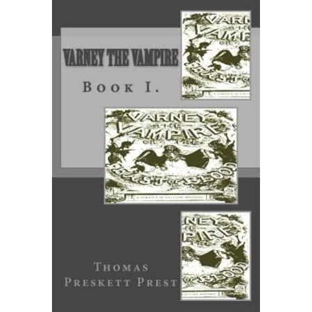 Varney the Vampire: Book I.