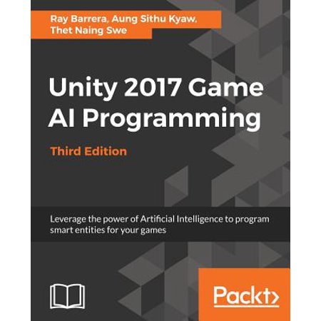 Unity 2017 Game AI Programming, Third Edition](Halloween Programming 2017)