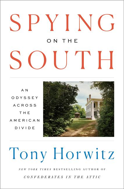 Spying On The South An Odyssey Across The American Divide Hardcover Walmart Com Walmart Com