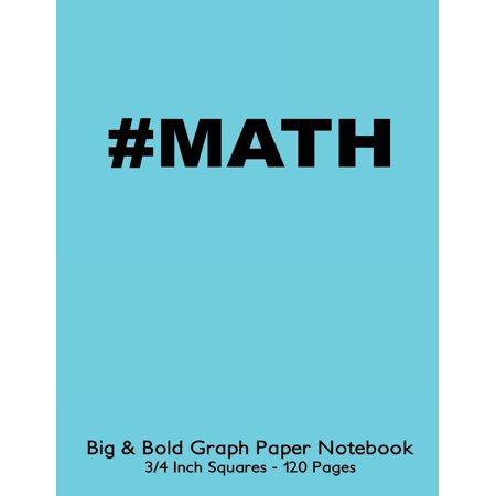 #math Big & Bold Low Vision Graph Paper Notebook 3/4 Inch Squares - 120 Pages: 8.5x11 #math Notebook Not eBook with Turquoise Cover, Bold 5pt Distinct, Thick Lines Offering High - Graph Math
