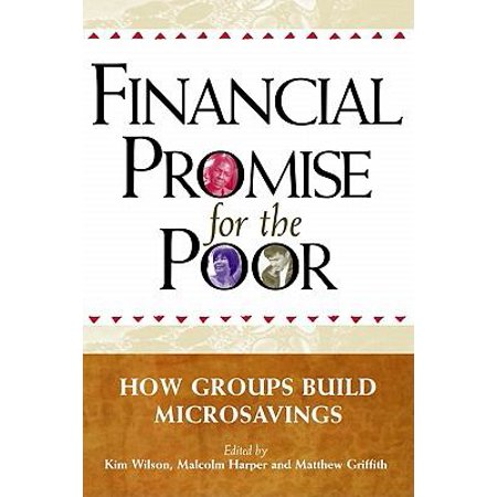 Financial Promise For The Poor  The Power Of Savings Groups In Action