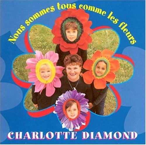 Charlotte Diamond - Nous Sommes Tous Comme Les F [CD]
