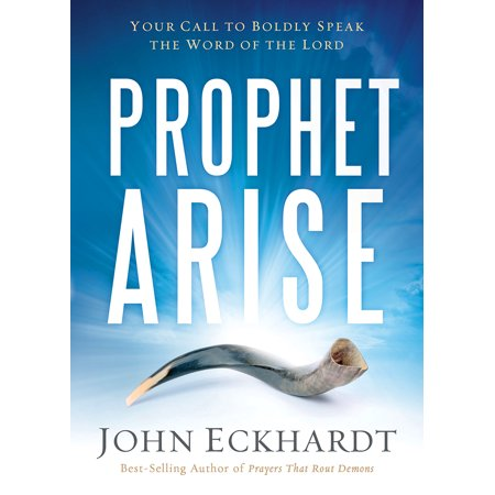 Prophet, Arise : Your Call to Boldly Speak the Word of the