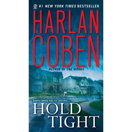 Hold Tight : A Suspense Thriller
