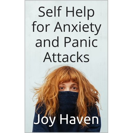 Self Help for Anxiety and Panic Attacks - eBook (Best Exercise For Panic Attacks)