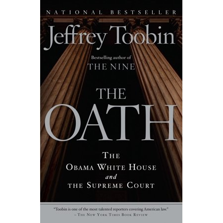 The Oath : The Obama White House and The Supreme Court ()
