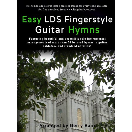 Beginning Fingerstyle Guitar - Easy Lds Fingerstyle Guitar Hymns
