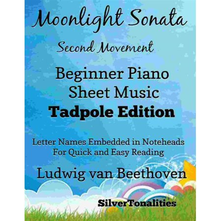 Edition Automatic Movement (Moonlight Sonata Second Movement Beginner Piano Sheet Music Tadpole Edition - eBook)