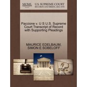 Paccione V. U S U.S. Supreme Court Transcript of Record with Supporting Pleadings